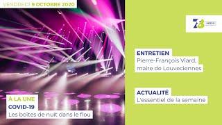 7/8 L'Hebdo. Edition du 9 octobre 2020