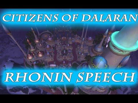 CITIZENS OF DALARAN,RHONIN SPEECH! 6 HOURS*