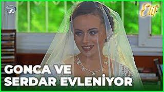 Gonca ve Serdar Evleniyor - Elif 357.Bölüm