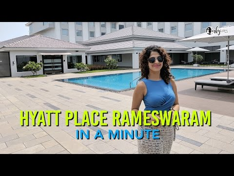 Hyatt Place Rameswaram In A Minute | Curly Tales