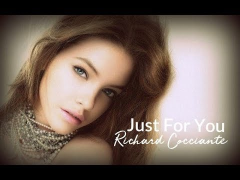Just For You by Richard Cocciante