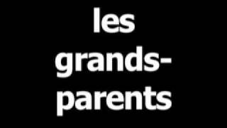 French word for grandparents is les grands-parents