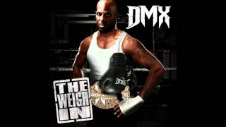 DMX - Wright Or Wrong (The Weigh In EP)