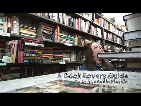 A Book Lovers Guide to Jacksonville, FL.