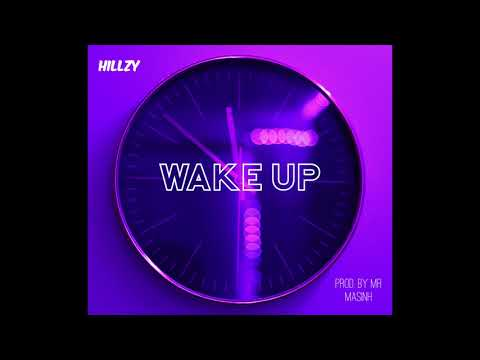 Hillzy - Wake Up