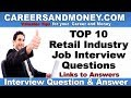 Top 10 Retail Industry Job Interview Questions and Links to Answers