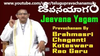 CHAGANTI SPEECH ABOUT JEEVANA YAGAM (PART 2/2) TELUGU PRAVACHANAM