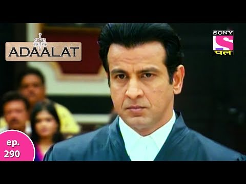 Adaalat - अदालत - Episode 290 - 9th July, 2017