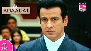 Adaalat - अदालत - Episode 290 - 9th July, 2017