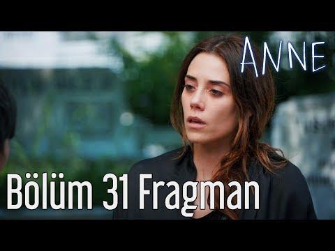 Anne 31. Bölüm Fragman