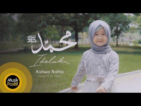 Aishwa Nahla - Muhammad (SAW) Idolaku (Teaser Music Video)