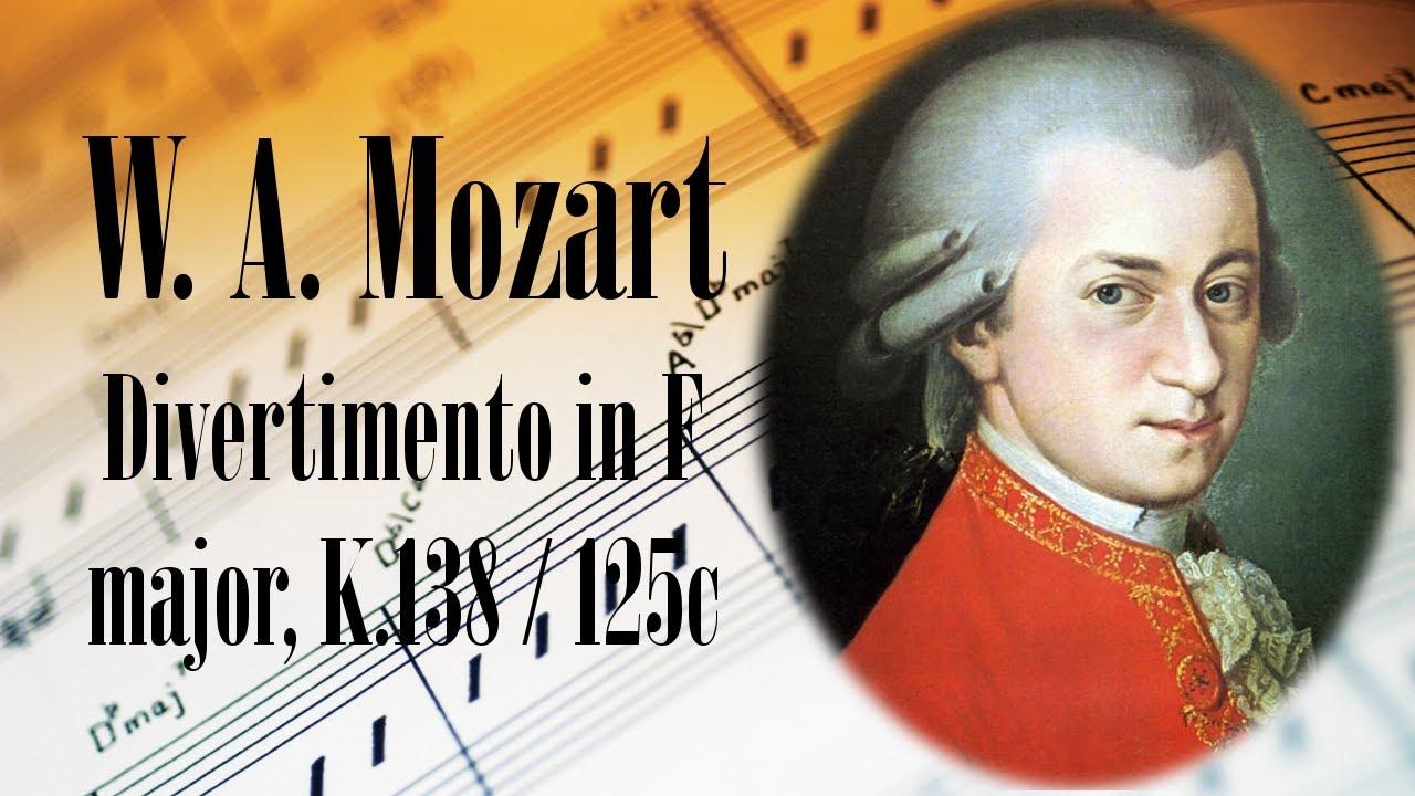 W. A. Mozart Divertimento in F major, K.138/125c | Mozart ...