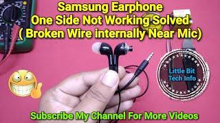 Samsung Earphone Repair Broken Wire Solution Near Mic Section