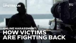 Online Harassment: How Victims Are Fighting Back | Moving Upstream