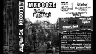 MrBooze - Live At Blackbird [Official Live Album]