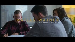 Matias Wajner Showreel 2015 - 2016 (Updated 5/26/16) | TOBTEY