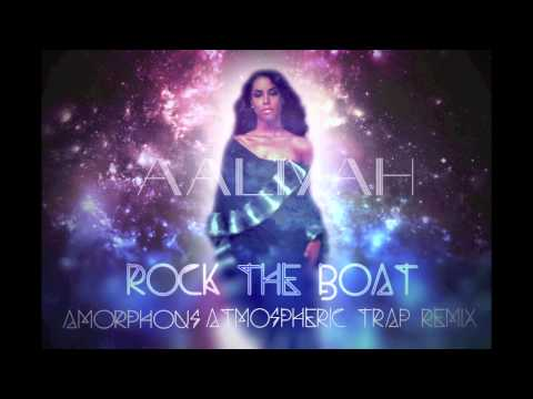 Aaliyah  Rock The Boat Amorphous Atmospheric Trap Remix
