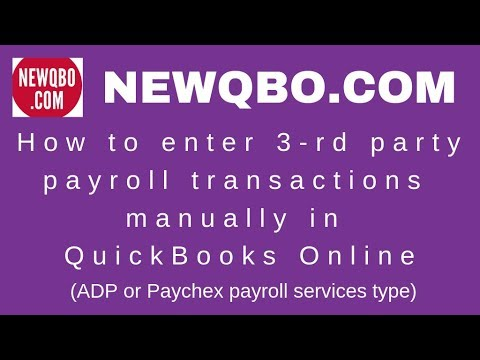 How to enter 3 rd party payroll transactions manually in ...