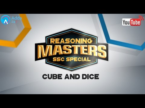 Cube and Dice | Reasoning for SSC CGL 2017