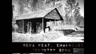 REVA feat. Embercast - Country Song (Lyrics in Description)