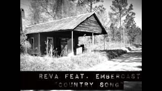 REVA feat. Embercast - Country Song (Lyrics in Description)
