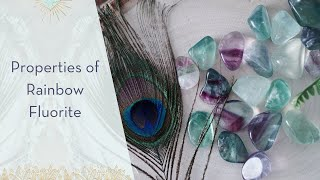 Properties of Rainbow Fluorite