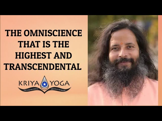 The Omniscience That Is the Highest and Transcendental