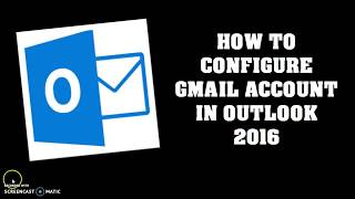 How to set up Gmail on Outlook 2013 and 2016