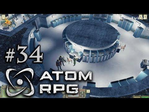 ATOM RPG Прохождение #34: Развалины института. Бункер