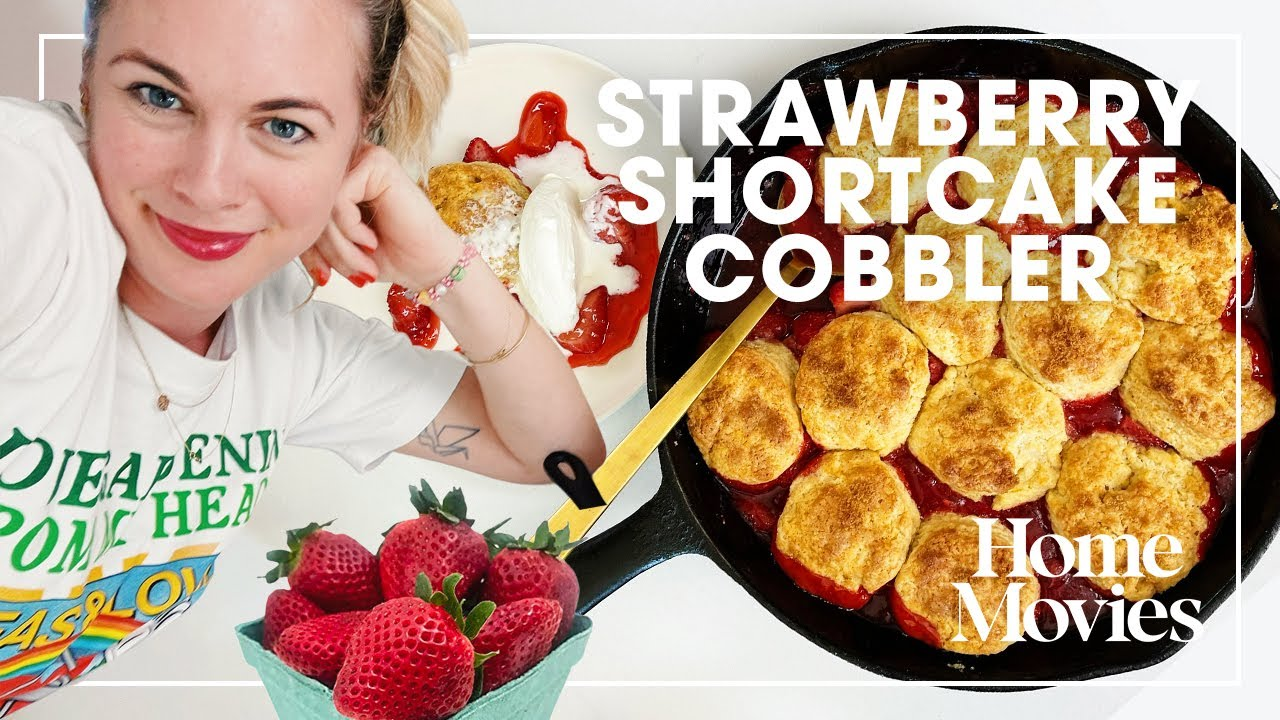 A 30-Minute and Delicious Strawberry Shortcake Cobbler   Home Movies with Alison Roman