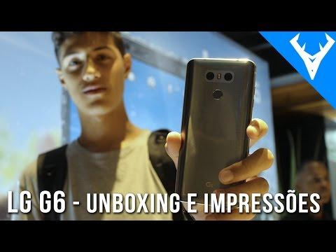 LG G6 - Unboxing e primeiras impressões - Novo top de linha da LG!