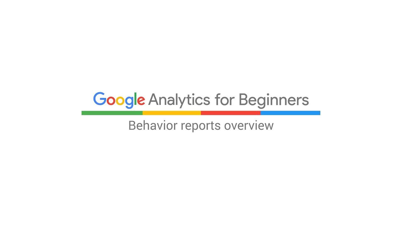 Behavior reports overview (3:06)