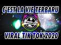 Dj Tiktok C Est La Vie Versi Terbaru Viral Tik Tok Terbaru Dj Tiktok Terbaru   Mp3 - Mp4 Download