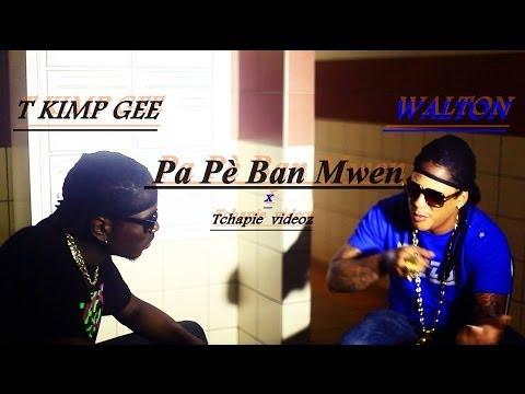 T KIMP GEE FT WALTON - Pa Pe? Ban Mwen ( clip officiel 2014) Tchapie VideoZ
