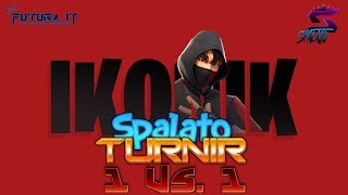 TOURNAMENT-CUSTOMI Solo 1 Vs 1/premium ICONIK skin! -SPONSOR @vbucks. Spacee #Fortnite #Balkan #Live
