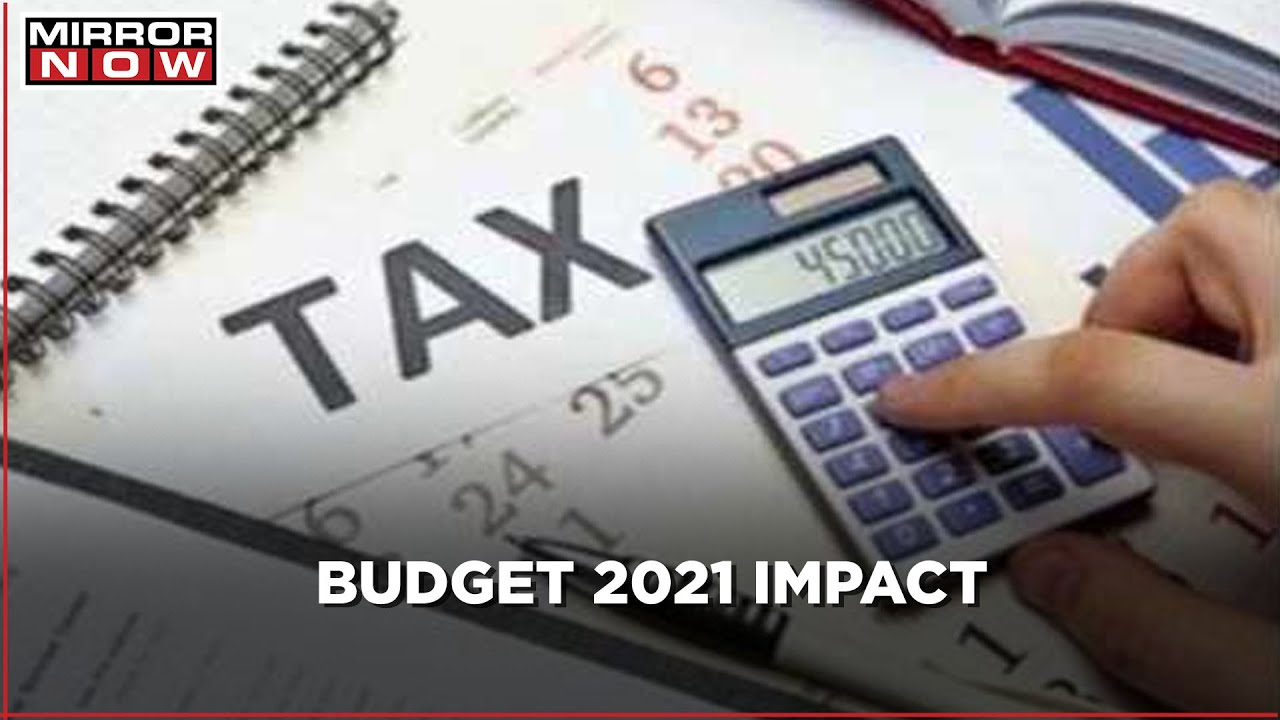 Union Budget 2021 impact on personal tax and investments