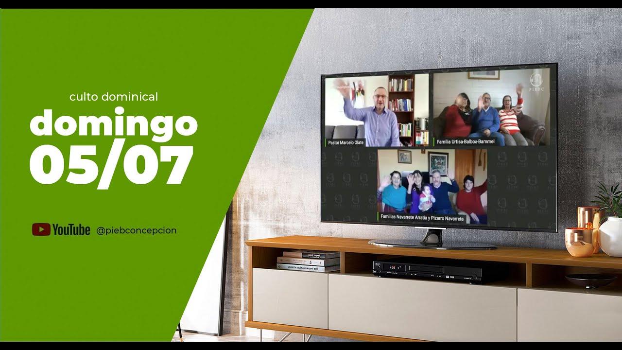 Culto Dominical 05 de Julio 2020