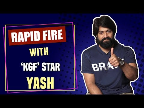 Rapid Fire with KGF star Yash