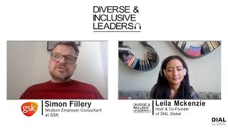 Diverse & Inclusive Leaders Podcast #66 - Simon Fillery, Modern Employer Consultant at GSK (Preview)