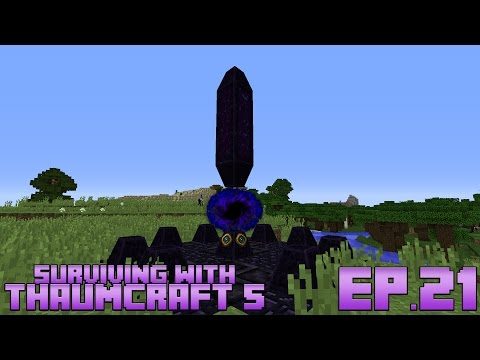 Surviving With Thaumcraft 5 :: Ep.21 - The Outer Lands & Series Warp-Up!