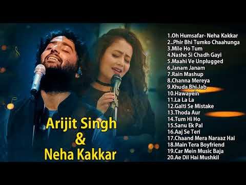 best of arijit singh & naha kakatop 20 arijit singh & naha kakatop hist songsJukebox 2018