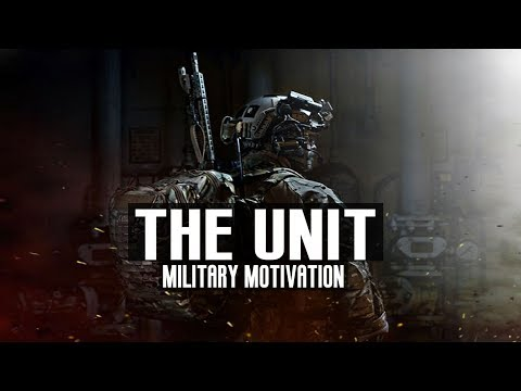 "Military Motivation - ""The Unit"" (2018 ᴴᴰ)"