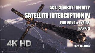 Ace Combat Infinity: Satellite Interception IV (S Rank) 4K HD