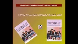 Taverna 87 -Doktor Civanım