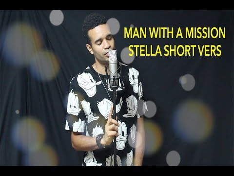 Man With A Mission - STELLA SHORT VERS - COVER