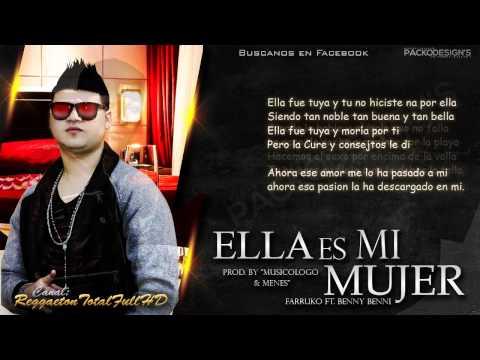"""Ella Es Mi Mujer (Con Letra) - Farruko Ft. Benny Benni (Imperio Nazza """"Gold Edition"""") (Original)"""
