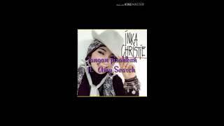Inka Christie ft. Amy Search - jangan pisahkan
