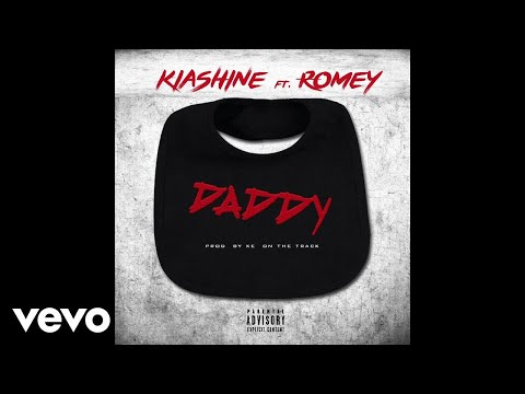 Kia Shine - Daddy (Remix) ft. Romey