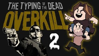 Typing of the Dead Overkill: I Want Candi - PART 2 - Game Grumps