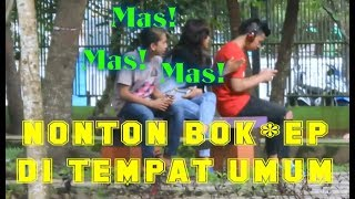 Download Video NONTON BOK** DI TEMPAT UMUM - PRANK INDONESIA MP3 3GP MP4